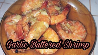 Garlic Buttered Shrimp