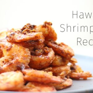 Hawaiian Garlic Shrimp Recipe