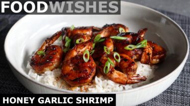 Honey Garlic Shrimp - Food Wishes
