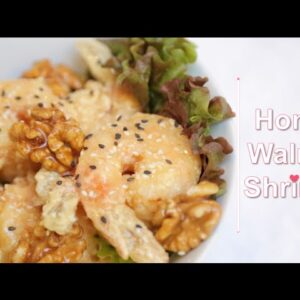 How to Make  Honey Walnut Shrimp | Easy to Follow Recipe