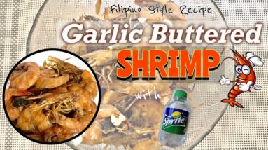 GARLIC BUTTERED SHRIMP WITH SPRITE | FILIPINO RECIPE | JEL CASTRO | PHILIPPINES