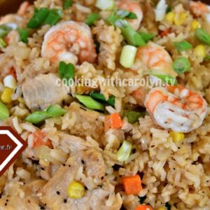 EASY HOMEMADE SHRIMP AND CHICKEN FRIED RICE RECIPE | BETTER THAN TAKE-OUT | Cooking With Carolyn
