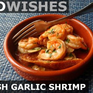 Spanish Garlic Shrimp (Gambas al Ajillo) - Food Wishes